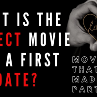 What is the Perfect Movie for a first date?